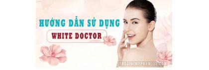 hướng dẫn dùng white doctor